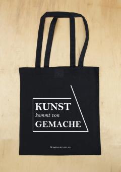 """""""KUNST kommt von GEMACHE"""" Baumwollbeutel"""
