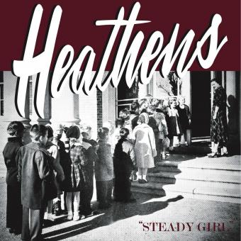 "Heathens - Steady Girl 7"" Single"