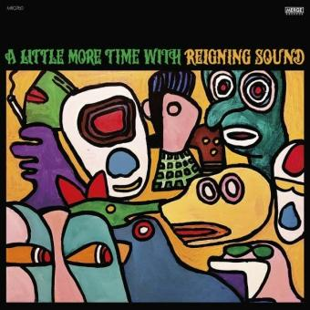 Reigning Sound - A Little More Time with Reigning Sound LPcol Klappcover + DL-Code