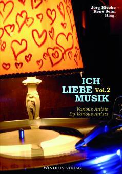 V.A. ICH LIEBE MUSIK Vol.2 Anthologie NEU