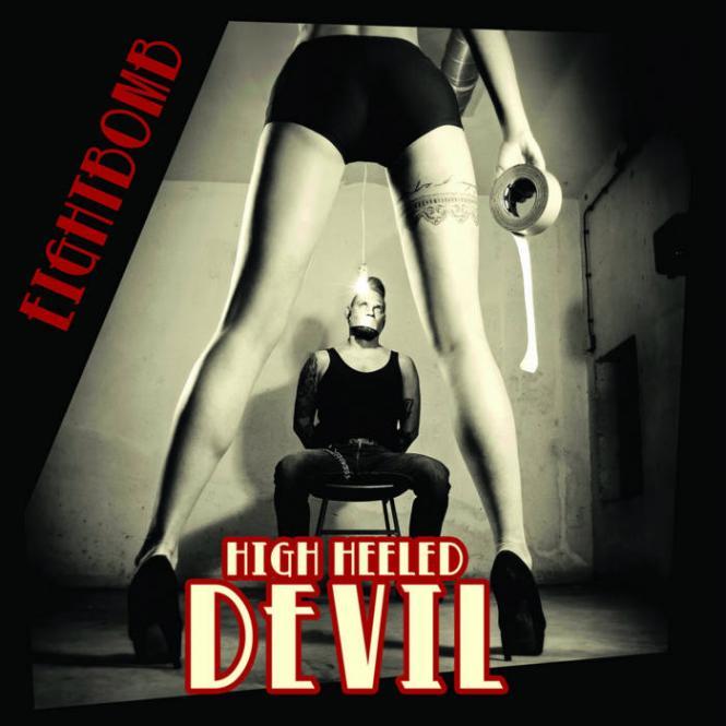 Eightbomb - High Heeled Devil LP