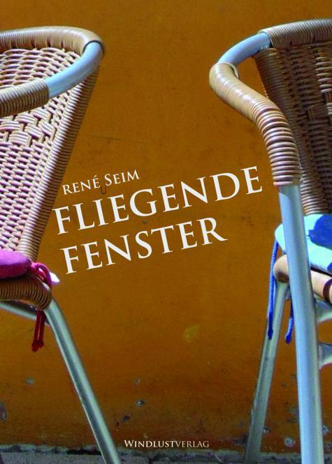 René Seim - Fliegende Fenster (Buch) NEUES DESIGN