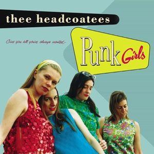 Thee Headcoatees - Punk Girls LP