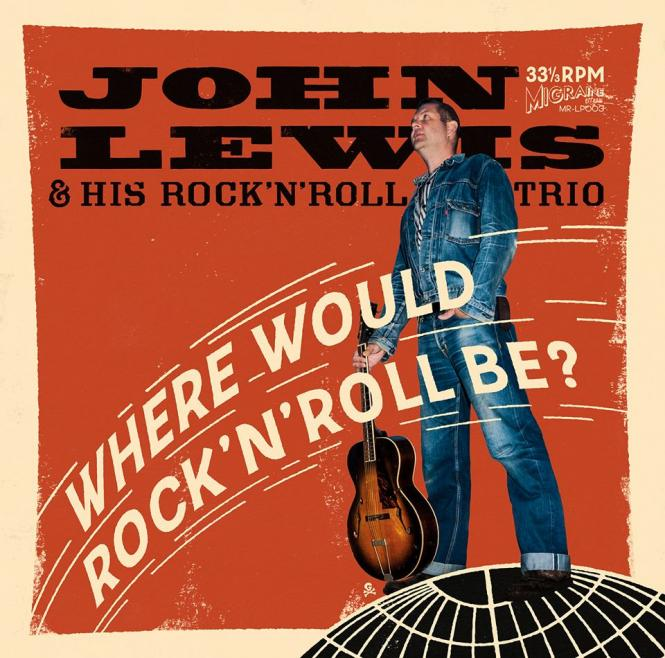 "John Lewis & His RocknRoll Trio - ""Where would RocknRoll be?"" LP"