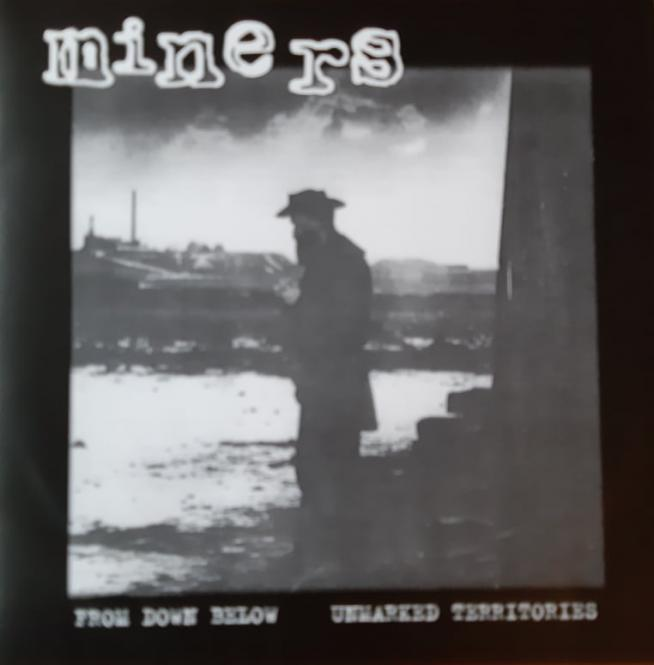 """Miners - From Down Below / Unmarked Territories 7"""""""