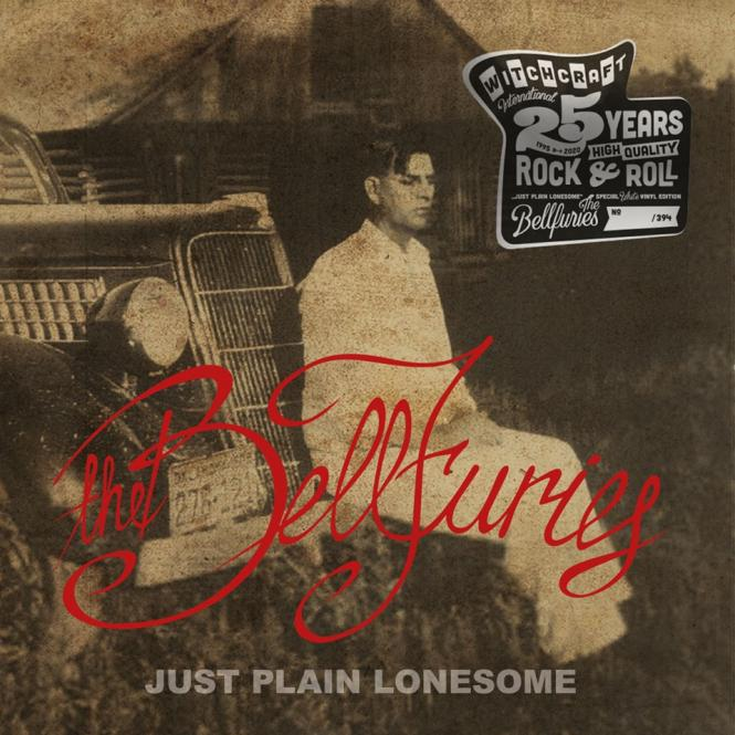 The Bellfuries - Just Plain Lonesome LP