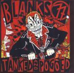 Blanks77 - Tanked and Pogoed CD