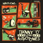 Danny O & The Astrotones - Introducing... LP (Klappcover)