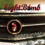Eight Bomb - Customized