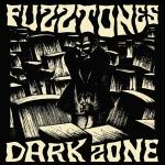 FUZZTONES - Dark Zone 2LP