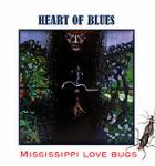 Heart of Blues - Mississippi Love Bugs (CD-Digipack)