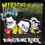 Hipbone Slim 6 The Kneetremblers - Tombstone Rock
