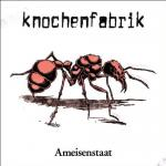 Knochenfabrik - Ameisenstaat (LP+MP3Code)
