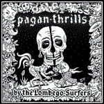 Lombego Surfers - Pagan Thrills