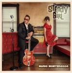 "Mario Monteross - Steady Girl 7"" Single"