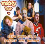 Mucky Pup - Five Guys In A Really Hot Garage CD