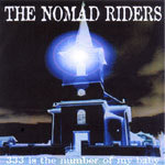 Nomad Riders - 333 is the number of my baby 7""