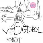 ROBOT - Vedgdbol (Gatefold-) LP