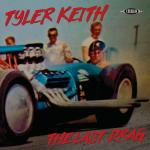 Tyler Keith - The Last Drag LP
